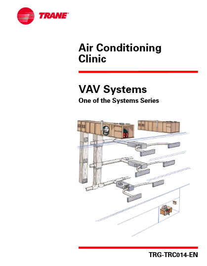 Air Conditioning Clinic VAV Systems One Of The Systems Series TRG-TRC014-EN