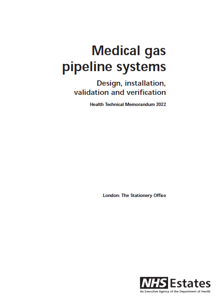 Medical Gas Pipeline Systems Design, Installation, Validation And Verification Health Technical Memorandum 2022 London: The