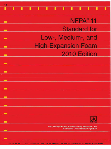 Standard For Low-, Medium-, And High-Expansion Foam 2010 Edition This Edition OfNFPA 11, Standm·d For Lour, Medium-, And High-Expansion Foam, Was Prepared By The Technical Commiuee On Foam. It Was Issued By The Standards Council On October 27, 2009, With An Effective DaLe Of December 5, 2009, And Srupcrsedes All Previous Editions. This Edition Of NFPA 11 Was Approved As An American Nalional Standard On December 5, 2009.