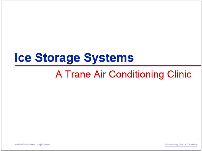 Ice Storage Systems