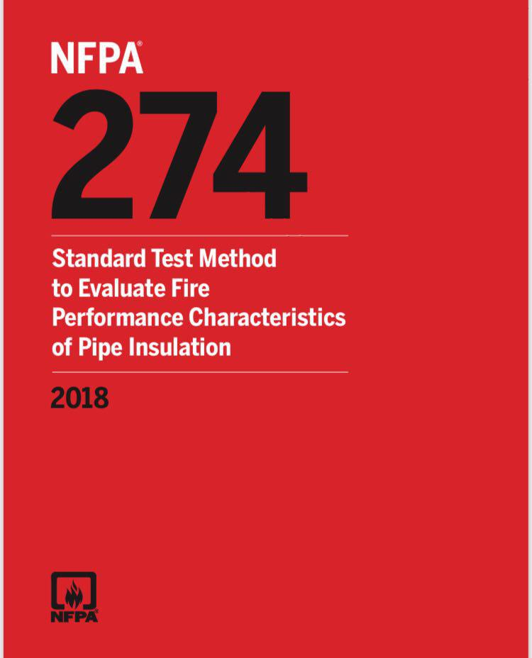NFPA 274 – Std, Test Evaluate Performance Pipe Insul – 2018