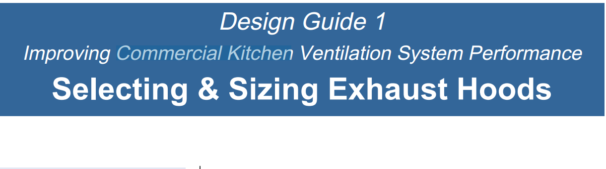 Commercial Kitchen :Selecting & Sizing Exhaust Hoods