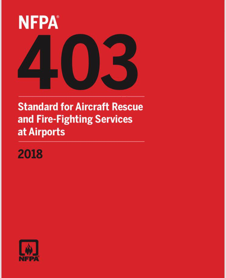 NFPA 403 – Std, Aircrft Rscu Fire-Ftg Srvs At Airprts – 2018
