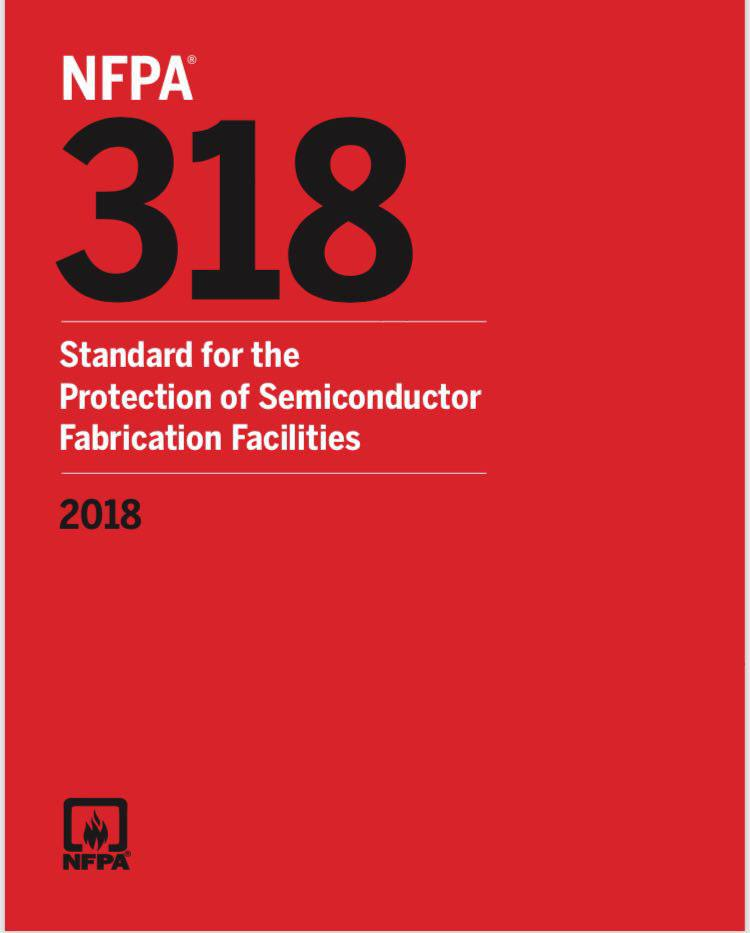 NFPA 318 – Std, Protection Of Semicon Fab Facilities – 2018